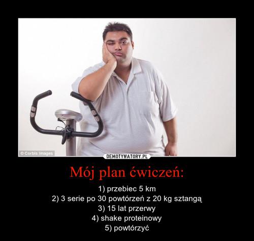Mój plan ćwiczeń:
