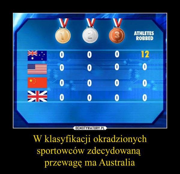 W klasyfikacji okradzionych sportowców zdecydowaną przewagę ma Australia –