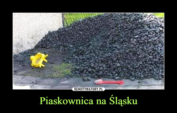 Piaskownica na Śląsku –