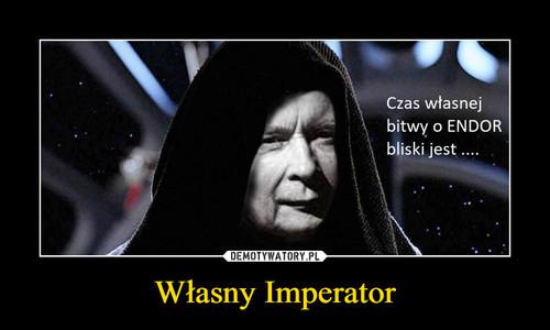 Własny Imperator