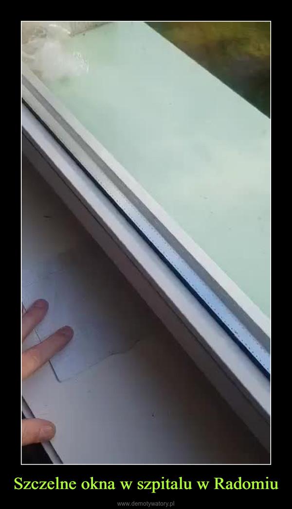Szczelne okna w szpitalu w Radomiu –