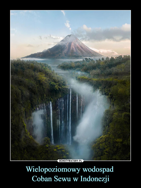 Wielopoziomowy wodospad Coban Sewu w Indonezji –