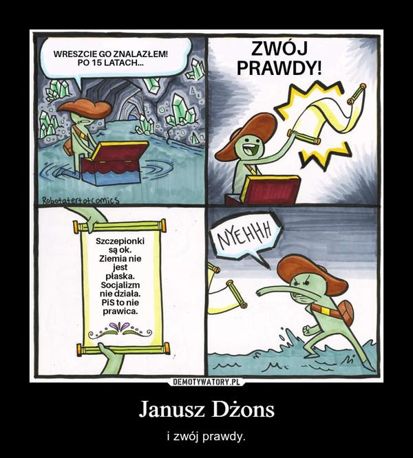 Janusz Dżons – i zwój prawdy.