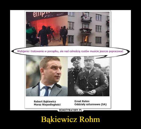 Bąkiewicz Rohm –