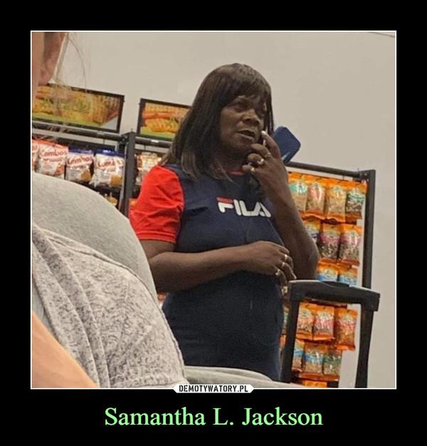 Samantha L. Jackson –