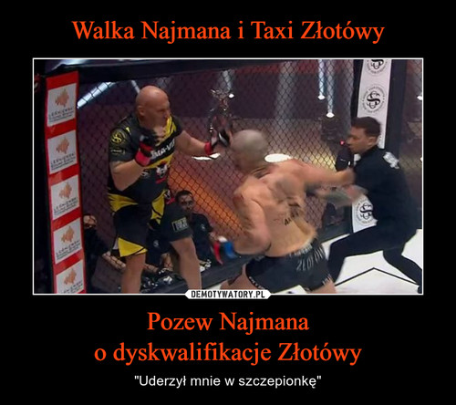 Walka Najmana i Taxi Złotówy Pozew Najmana o dyskwalifikacje Złotówy