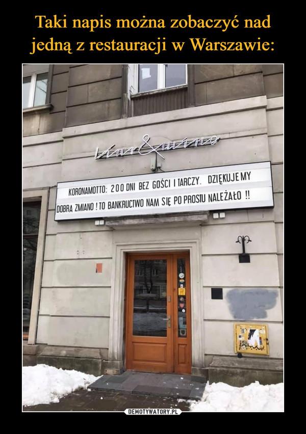 –  KORONAMOTTO: 200 DNI BEZ GOŚCI I TARCZY. DZIĘKUJEMY DOBRA ZMIANO! TO BANKRUCTWO NAM SIĘ PO PROSTU NALEŻAŁO!!