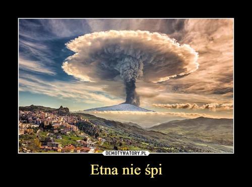 Etna nie śpi
