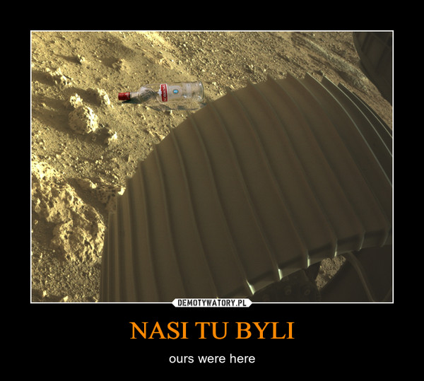 NASI TU BYLI – ours were here