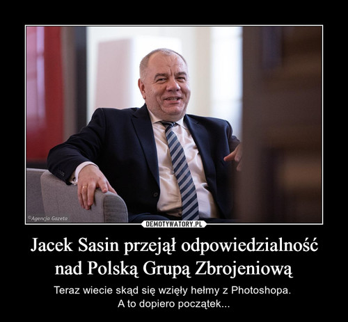 Jacek Sasin przejął odpowiedzialność nad Polską Grupą Zbrojeniową