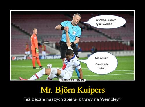 Mr. Björn Kuipers