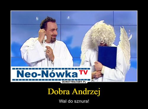 Dobra Andrzej
