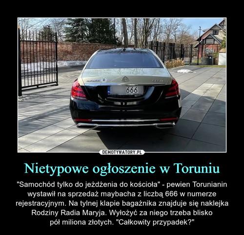 Nietypowe ogłoszenie w Toruniu