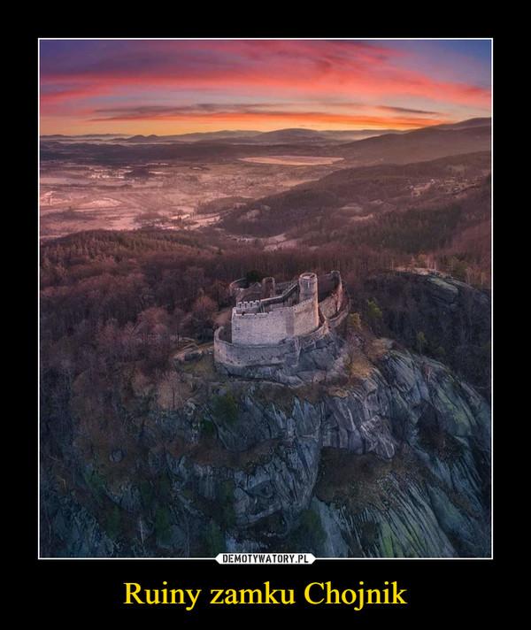 Ruiny zamku Chojnik –
