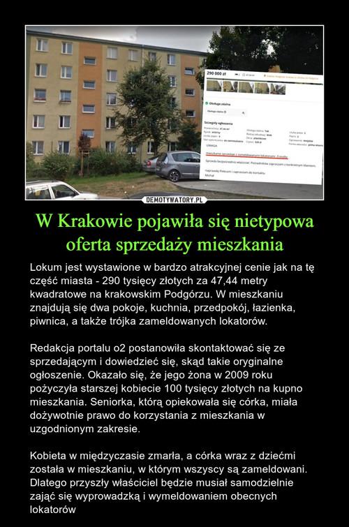 W Krakowie pojawiła się nietypowa oferta sprzedaży mieszkania