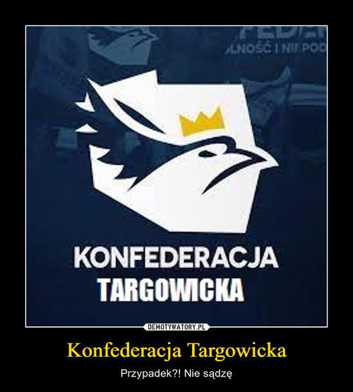 Konfederacja Targowicka
