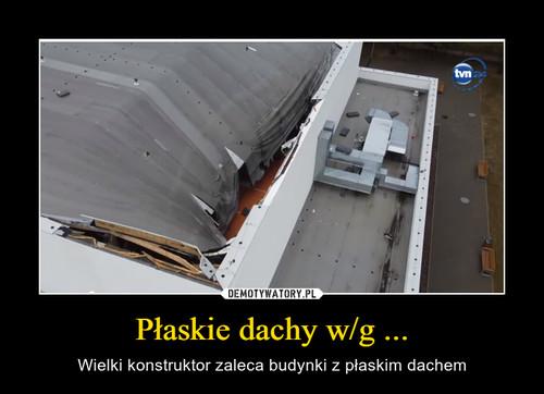 Płaskie dachy w/g ...
