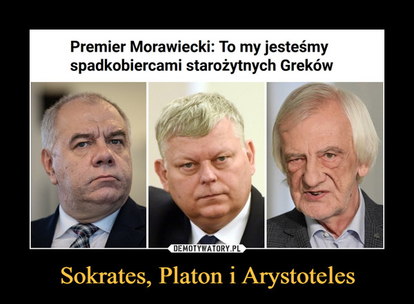 Sokrates, Platon i Arystoteles –  Premier Morawiecki: To my jesteśmyspadkobiercami starożytnych Greków