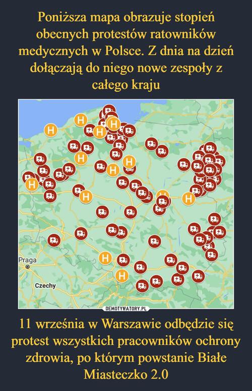 Poniższa mapa obrazuje stopień obecnych protestów ratowników medycznych w Polsce. Z dnia na dzień dołączają do niego nowe zespoły z całego kraju 11 września w Warszawie odbędzie się protest wszystkich pracowników ochrony zdrowia, po którym powstanie Białe Miasteczko 2.0