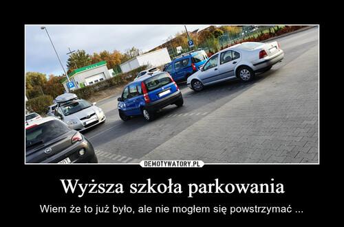 Wyższa szkoła parkowania